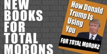 Books For Total Morons Not Written By Don Jr.