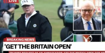 GRIFTER: Trump Pushed U.S. Ambassador To Lobby Brits Over Getting Golf Tournament