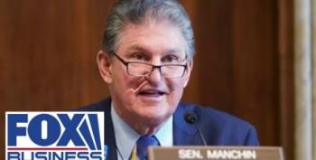 Maybe Joe Manchin Is Simply Afraid Of Standing Up To The Right-Wing Machine