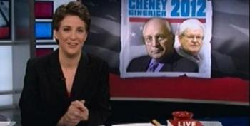 Rachel Maddow Show: Cheney/Gingrich 2012