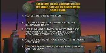 Late Show: Top Ten Questions To Ask Yourself Before Spending $63,000 On Dinner With Sarah Palin