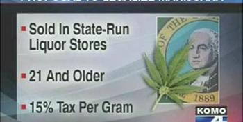 Washington's Proposal To Legalize Marijuana And Sell It At State-Run Liquor Stores