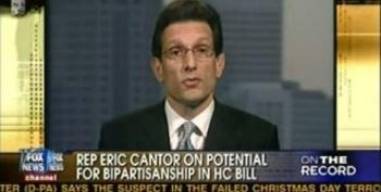 Eric Cantor On The Health Care Summit -- Bipartisan Means Enacting Republican Ideas