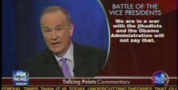 Bill O'Reilly: 'We Are In A War With The Jihadists And The Obama Administration Will Not Say That'