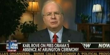Rove Attacks Obama For Commemorating Memorial Day Outside Of Arlington, Struck By How Many Troops Miss Bush