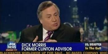 Dick Morris Complains About The Obama Administration Not Doing Enough To Regulate The Oil Industry