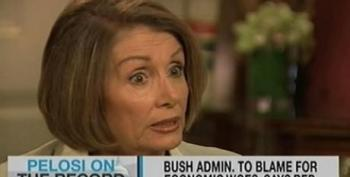 Pelosi: We'll Stop Blaming Bush When His Problems Go Away