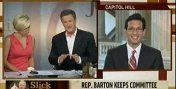 Eric Cantor Defends Keeping Barton In Leadership Position To Scarborough: 'Joe Barton Is Not The Issue'