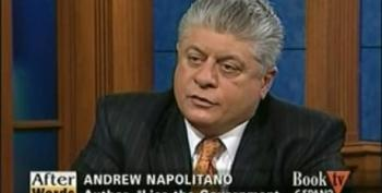 Andrew Napolitano: Bush And Cheney Should Have Been Indicted For Torturing, For Spying And Arresting Without Warrants