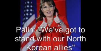 Sarah Palin: We've Got To Stand With Our North Korean Allies