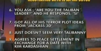 Top Ten Signs The Taliban Leader You're Negotiating With Is An Imposter