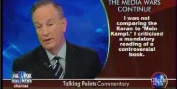 Bill O'Reilly Tries To Claim He Really Didn't Compare Koran To 'Mein Kampf' -- After Running Clip In Which He Did Just That