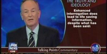 O'Reilly Is Back At It Again Justifying Torture