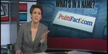Rachel Maddow: PolitiFact... You Are Fired!