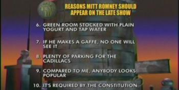 Top Ten Reasons Mitt Romney Should Appear On The Late Show