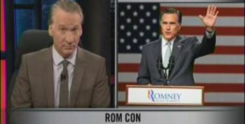 Maher: Mitt-Mobile Will Be Towing Behind It Whole Anti-Intellectual Freak Show