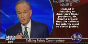 O'Reilly Attacks Obama For Promoting Social Justice In Inaugural Address