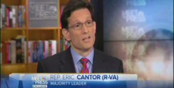 Eric Cantor: 'We Can't Be Raising Taxes Every Three Months'