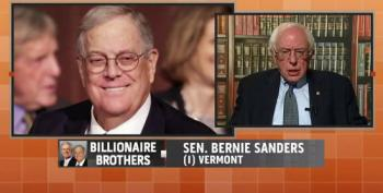 Sanders: Kochs Trying To Destroy America's Democratic Institutions