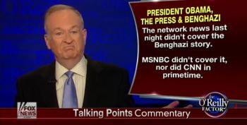 O'Reilly Complains About Media Ignoring Their Latest Fake Benghazi 'Scandal'
