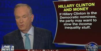 O'Reilly: Democrats May Want To Stow Income Inequality Stuff If Clinton Is Nominee