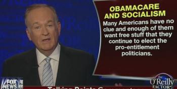 O'Reilly Calls 'Obamacare' Socialist Income Redistribution