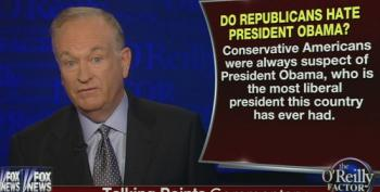 O'Reilly Still Pretending 'Obama Is The Most Liberal President America Has Ever Had'