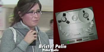 Palin Family Brawl (AUDIO) -- Bristol: He Called Me A C**t And A Slut!