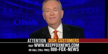 FOX News Goes To War With DISH Network: O'Reilly Says 'They're Censoring What You See!'