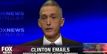 Trey Gowdy: Hillary Doesn't Pass The 'Smile' Test