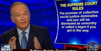 O'Reilly Goes On Another Unhinged Rant Attacking Liberals And The Supreme Court