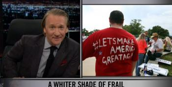 Bill Maher Reminds White People That They've Still Got It Pretty Good