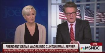 Morning Joe Crew Blasts President Obama For Speaking About Clinton's Emails