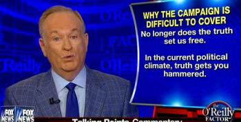 O'Reilly: 'In The Current Political Climate, Truth Gets You Hammered'