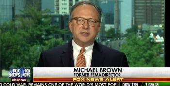 Fox News Trots Out Michael 'Heckuva Job' Brown To Attack Obama's Response To Floods In Louisiana
