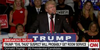 Donald Trump: 'Evil Thug' Will Get Room Service And A Lawyer