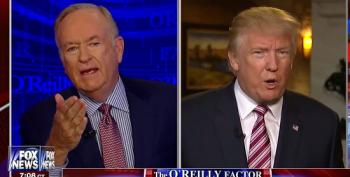 Donald Trump Joins Bill O'Reilly: Unshackled Is Just Another Word For  Unhinged