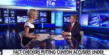 Judge Napolitano And Megyn Kelly Defend Clintons Against Former Accusers