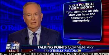Bill O'Reilly To Trump: 'Undermining Our Electoral System Is Not A Patriotic Thing'