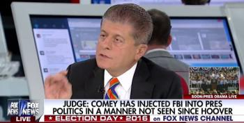Fox News' Judge Napolitano Blasts James Comey: FBI Had No Duty Or Right To Violate Due Process