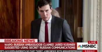 BREAKING: Kushner Wanted Back Channel To Russia And Lied About It
