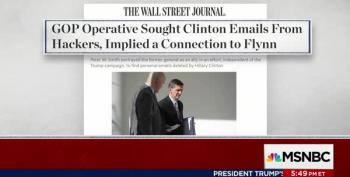WSJ Story Shows GOP Operative Tried To Get Hillary's Emails
