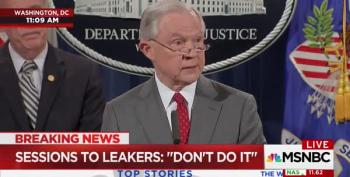 Jeff Sessions On Leakers: 'We Must Balance The Press's Role With Protecting Our National Security'