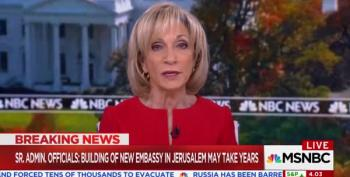 Andrea Mitchell: 'It's Hard To Find Anyone' Who Supports Trump's Actions On Jerusalem
