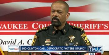 Despite David Clarke's Tweet, No Evidence Hillary Clinton Ever Called Democratic Voters 'Stupid'
