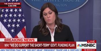 Huckabee Sanders Falsely Blames Dems For Pending Shutdown: 'National Security Or Political Agendas'?