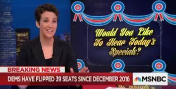 Maddow:  Dems Flip Two Seats But The One They Lost Is...Wow