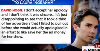 David Hogg To Laura Ingraham:  'Apology' Not Accepted
