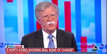 John Bolton Pretends What He Said About Destroying North Korea Has No Bearing As NSA