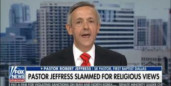 Pastor Robert Jeffress Whines That Bigoted Comments Were 'Taken Out Of Context'
